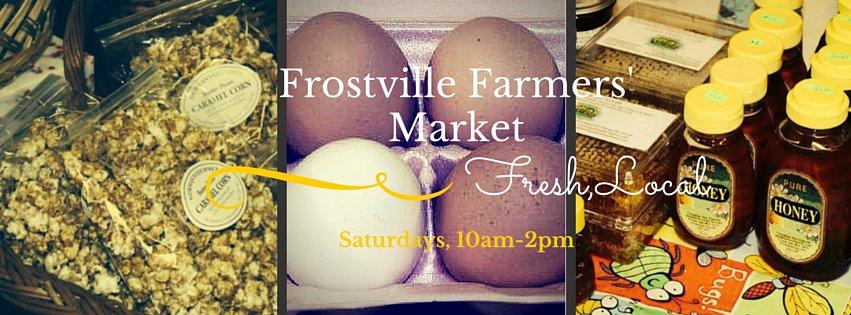 """Frostville Farmers' Market... Fresh, Local... Saturdays, 10am-2pm"""