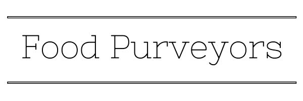 """Food Purveyors"""