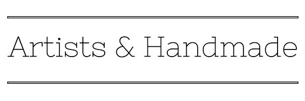 """""""Artists & Handmade"""""""